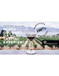 Wine & Gourmet Da Vila Tasting Experience, 12 de Outubro 2018 | Gourmet Da Vila