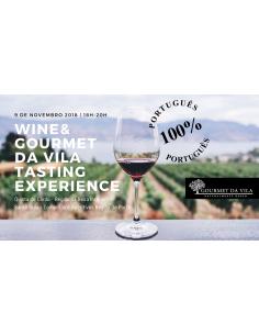 Wine & Gourmet Da Vila Tasting Experience, 9 de Novembro 2018 | Gourmet Da Vila